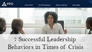 7 Successful Leadership Behaviors in Times of Crisis