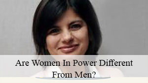 Are Women in Power Different From Men?