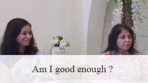 Am I good enough ?